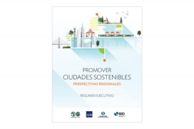 Promover ciudades sostenibles.