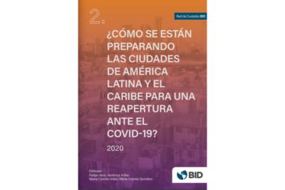 ¿Cómo se están preparando las ciudades de América Latina y el Caribe para una reapertura ante el COVID-19?