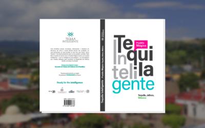 4. ¿Cómo se transforma una ciudad en inteligente?: Libro Tequila Inteligente