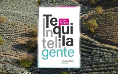 5. ¿Cómo se ha realizado la transformación a ciudad y destino inteligente en Tequila?: Libro Tequila Inteligente
