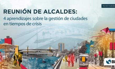 4 aprendizajes sobre la gestión de ciudades en tiempos de crisis